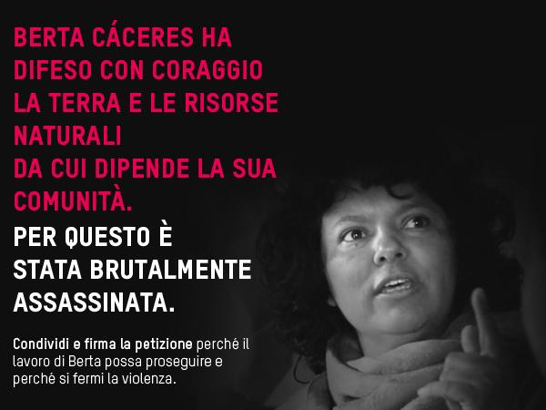 Condanniamo l'assassinio della leader indigena Lenca, Berta Cáceres